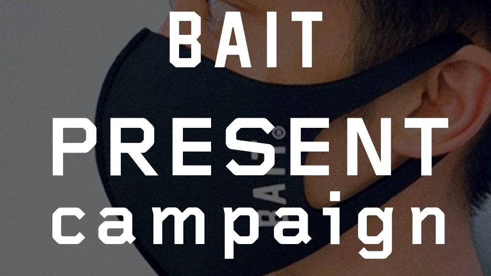 BAIT ORIGINAL MASK PRESENT CAMPAIGN