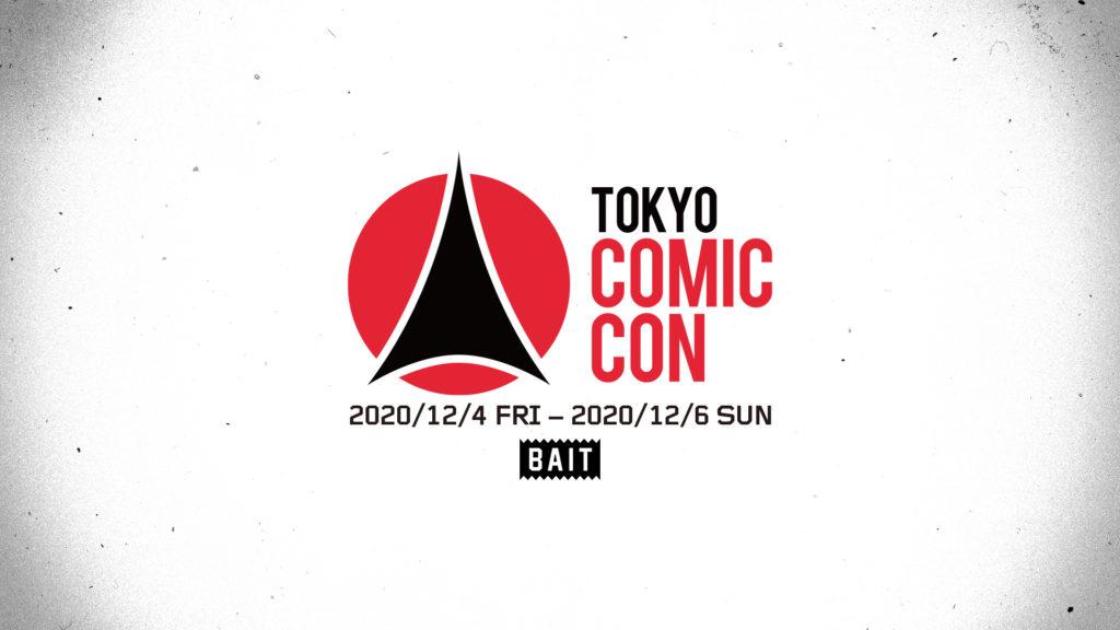 BAIT in TOKYO COMIC CON