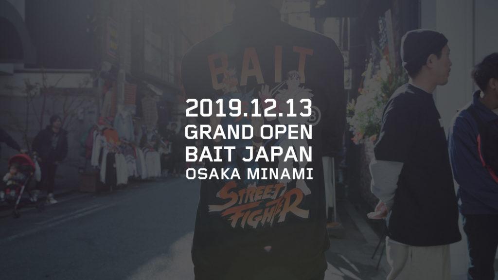 BAIT OSAKA MINAMI OPENING PARTY @2019.12.13