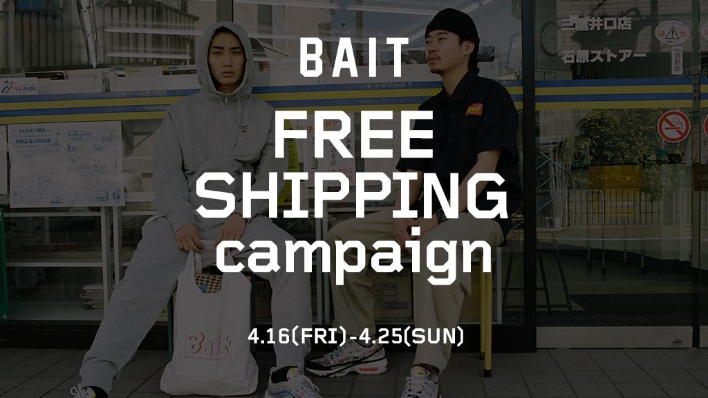 【FREE SHIPPING CAMPAING】4/16(FRI)~4/25(SUN)